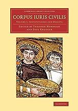 Corpus iuris civilis (Cambridge Library Collection - Classics) (Volume 1) (Latin Edition)