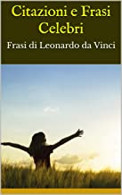 Citazioni E Frasi Celebri Frasi Di Leonardo Da Vinci Italian