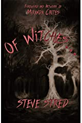 Of Witches... Kindle Edition