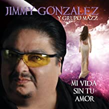 Best jimmy gonzalez mi vida sin tu amor Reviews