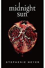 Midnight Sun - Saga Twilight (édition française) Format Kindle