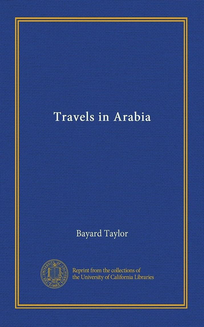 ショップ正確な翻訳Travels in Arabia
