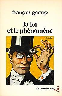 La loi et le phenomene / a propos d'un cas de possession litteraire (Bourgois)