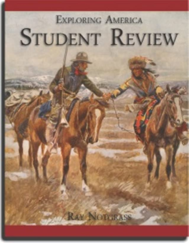 Exploring America Student Review Packet with Tests and Quiz booklet Ray Notgrass 2014 Edition