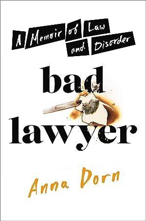 Bad Lawyer by Anna Dorn