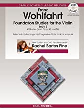 Foundation Studies for the Violin, Book 2: 42 Studies From Opp. 45 and 74 (w/DVD)