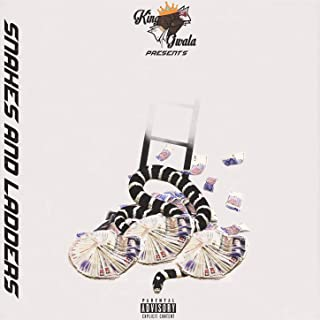 Snakes & Ladders [Explicit]