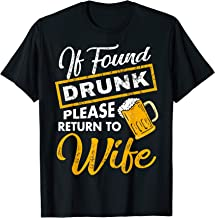 If Found Drunk Please Return To Wife T Shirt Couples Apparel T-Shirt