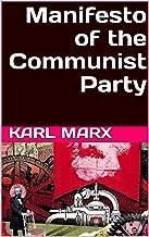 Manifesto of the Communist Party (English Edition)