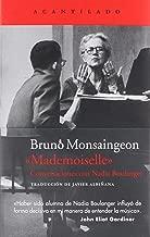 Mademoiselle : conversaciones con Nadia Boulanger
