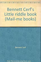 Bennett Cerf's Little riddle book (Mail-me books)