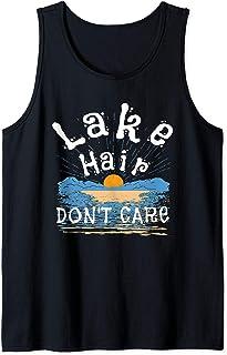 Lake Hair Don`t Care T Shirt Lake Life Bum Women Men Kids Tank Top