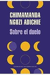 Sobre el duelo (Spanish Edition) Kindle Edition