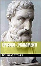 Epicuro - Frammenti (Italian Edition)