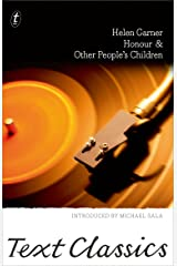 Honour & Other People's Children: Text Classics Kindle Edition