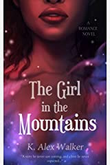The Girl in the Mountains: An Interracial Romance Kindle Edition