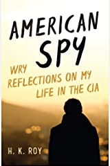 American Spy: Wry Reflections on My Life in the CIA Kindle Edition
