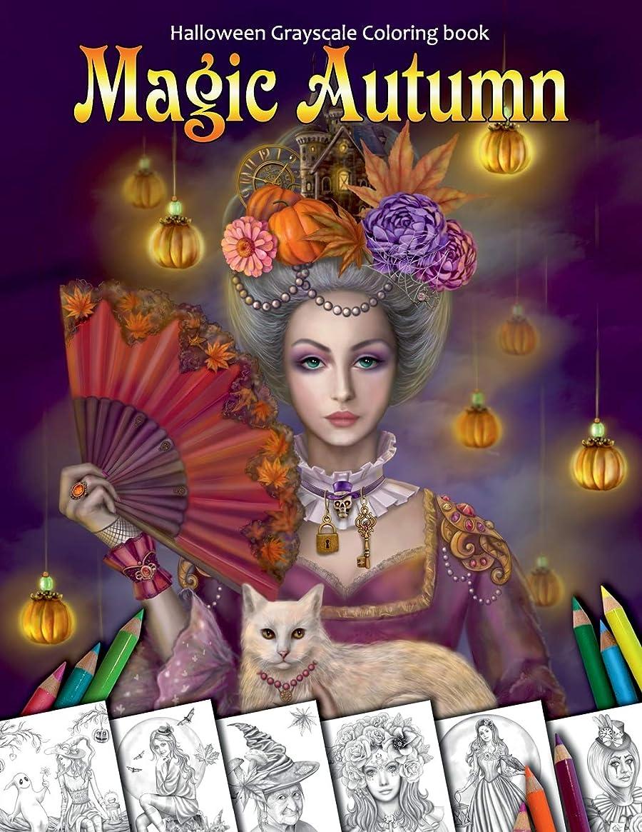 疑い者橋脚たるみMagic Autumn. Halloween Grayscale coloring book: Coloring Book for Adults