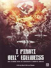 I Pirati Dell'Edelweiss [Italian Edition]