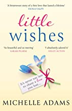 Little Wishes: A sweeping timeslip love story guaranteed to make you cry!