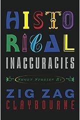 Historical Inaccuracies Kindle Edition
