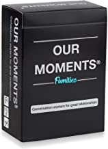 OUR MOMENTS Families: 100 Thought Provoking Conversation Starters for Great Parent-Child Relationship Building - Fun Car Travel, Road Trip & Home Card Questions Game for Healthy Loving Family