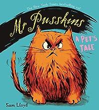 Mr Pusskins: A Pet's Tale: A Pet's Tale