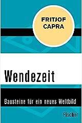 Wendezeit: Bausteine für ein neues Weltbild (German Edition) Kindle Edition