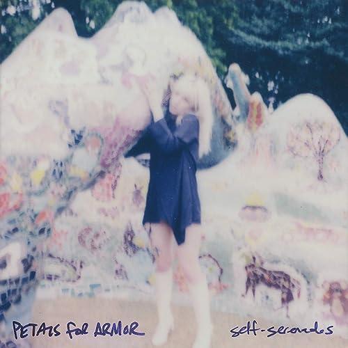 Petals For Armor: Self-Serenades [Explicit]