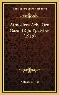 Atmosfera Arba Oro Gazai IR Ju Ypatybes (1919)
