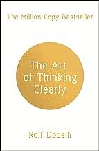 Art of Thinking Clearly^Art of Thinking Clearly