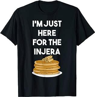 I'm just here for The Injera TShirt Habesha Ethiopian T-Shirt