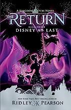 Kingdom Keepers: The Return Book Three Disney At Last (Kingdom Keepers (3))