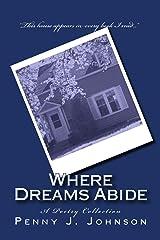 Where Dreams Abide Kindle Edition