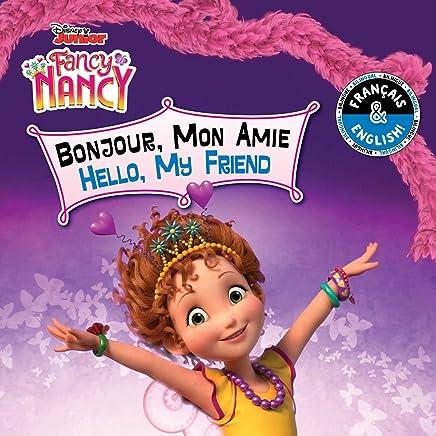 Hello My Friend / Bonjour Mon Amie