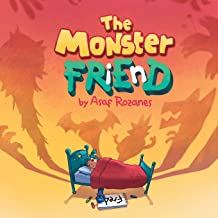 The Monster Friend: Face your fears and make friends with your monsters (Mindful Mia)