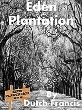Eden Plantation