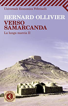 Verso Samarcanda (Universale economica. Traveller Vol. 2190)
