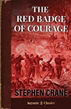 The Red Badge of Courage (Annotated Keynote Classics)