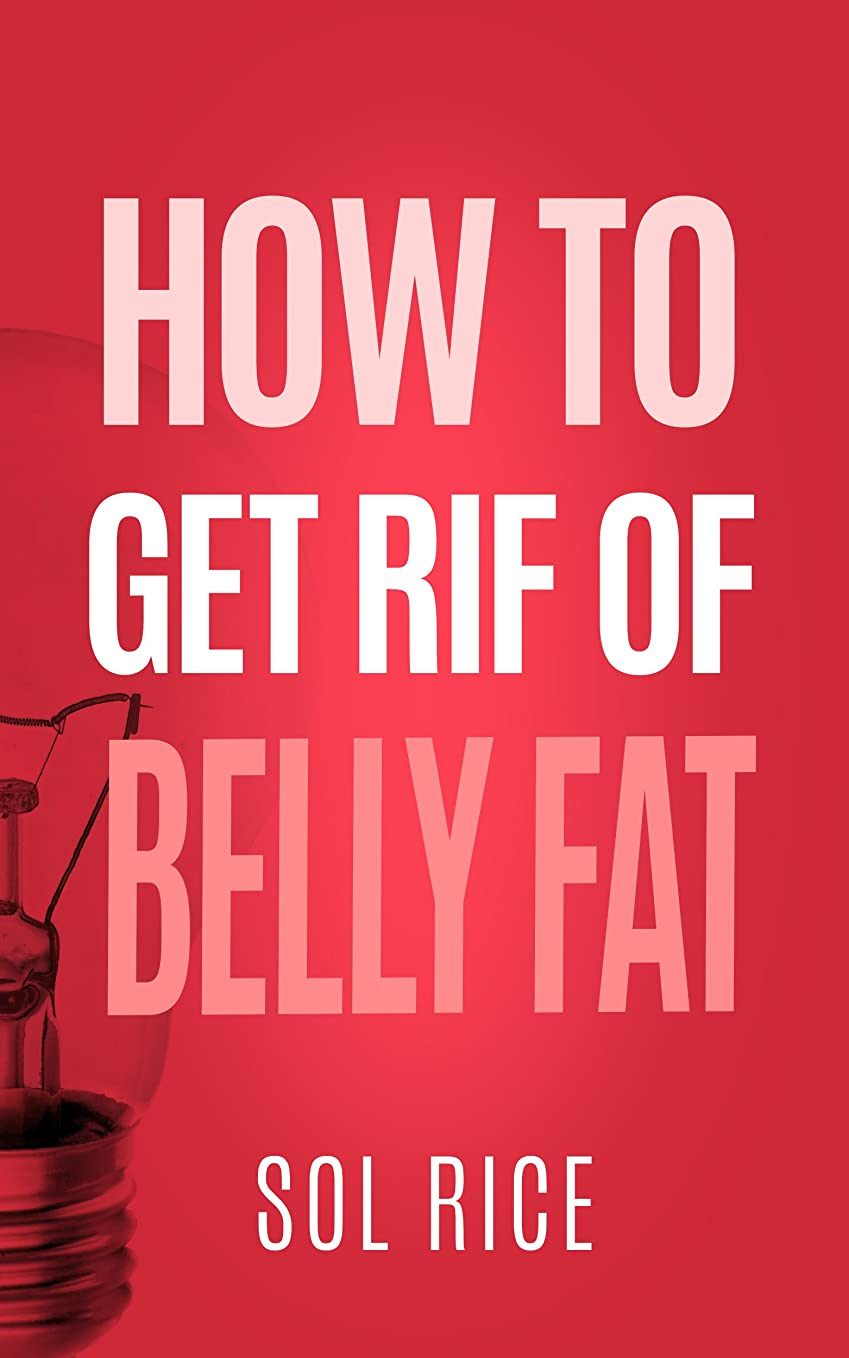 How to get rid of belly fat (English Edition)
