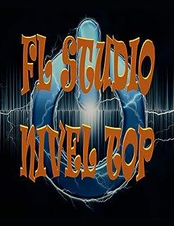 FL STUDIO NIVEL TOP