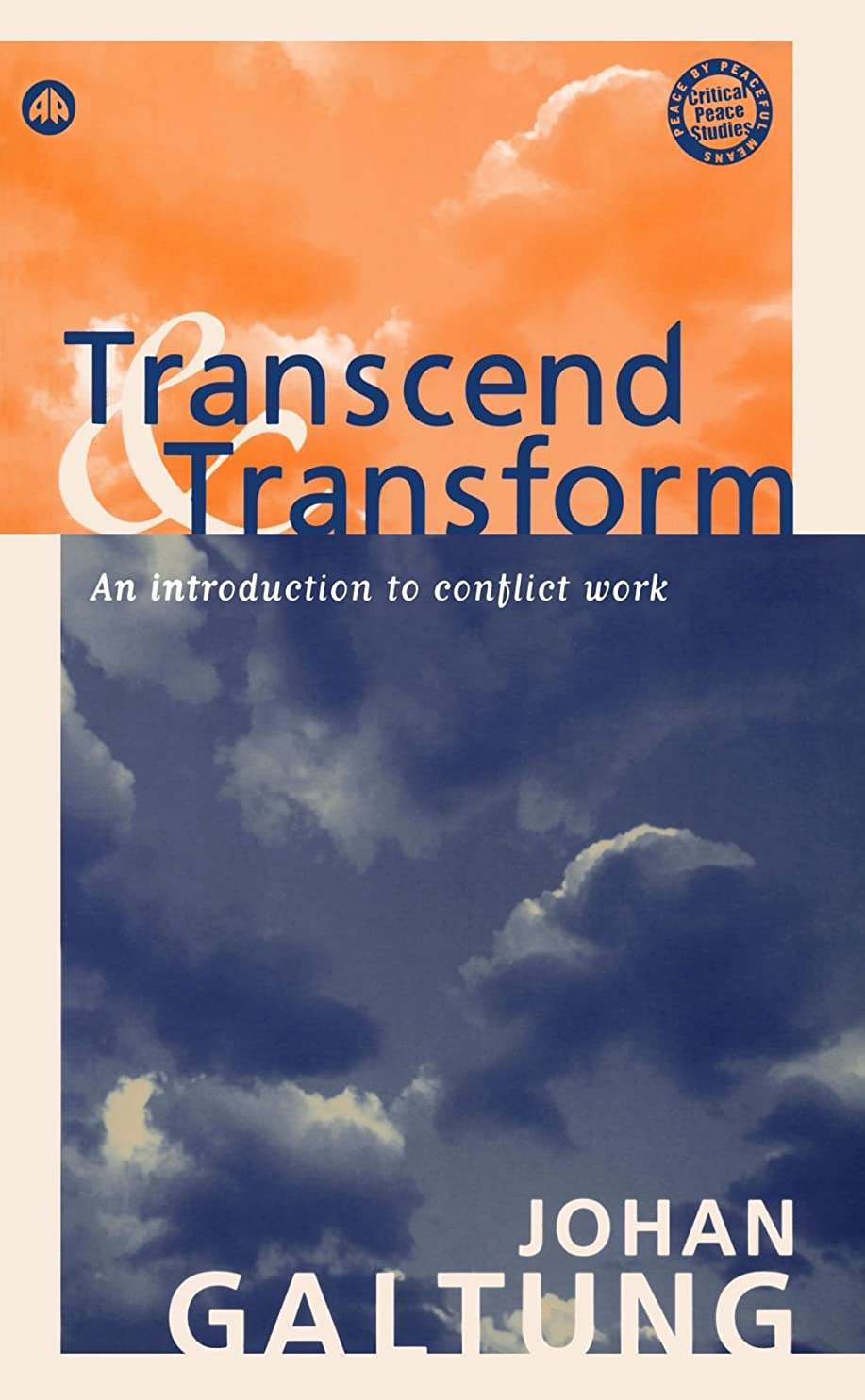 ボウリングフィードラケットTranscend and Transform: An Introduction to Conflict Work (Peace by Peaceful Means)