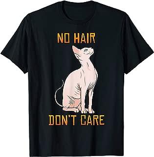 Cute Hairless Sphynx Cat Shirt No Hair Don't Care T-shirt