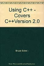 Using C++ - Covers C++Version 2.0