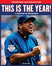 This is the Year! The Historic 2008 Chicago Cubs