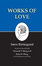 Kierkegaard's Writings, XVI, Volume 16: Works of Love