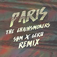 Paris (Sbm X Geru Remix) [feat. The Chainsmokers]
