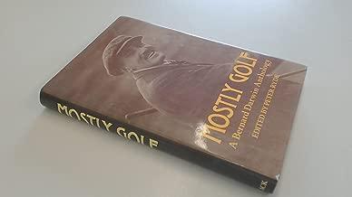Mostly golf: A Bernard Darwin anthology