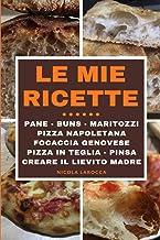 Le mie ricette: Pane, Buns, Maritozzi, Pizza napoletana, Pizza fritta, focaccia genovese, Pizza in teglia alta idratazione...