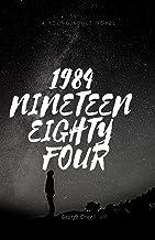 1984: Nineteen Eighty-Four (Spanish Edition)